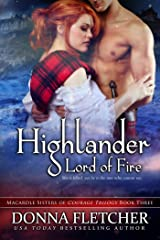 Highlander Lord of Fire (Macardle Sisters of Courage Trilogy Book 3) Kindle Edition