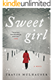 Sweetgirl: A Novel