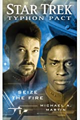 Typhon Pact #2: Seize the Fire (Star Trek: Typhon Pact) Kindle Edition