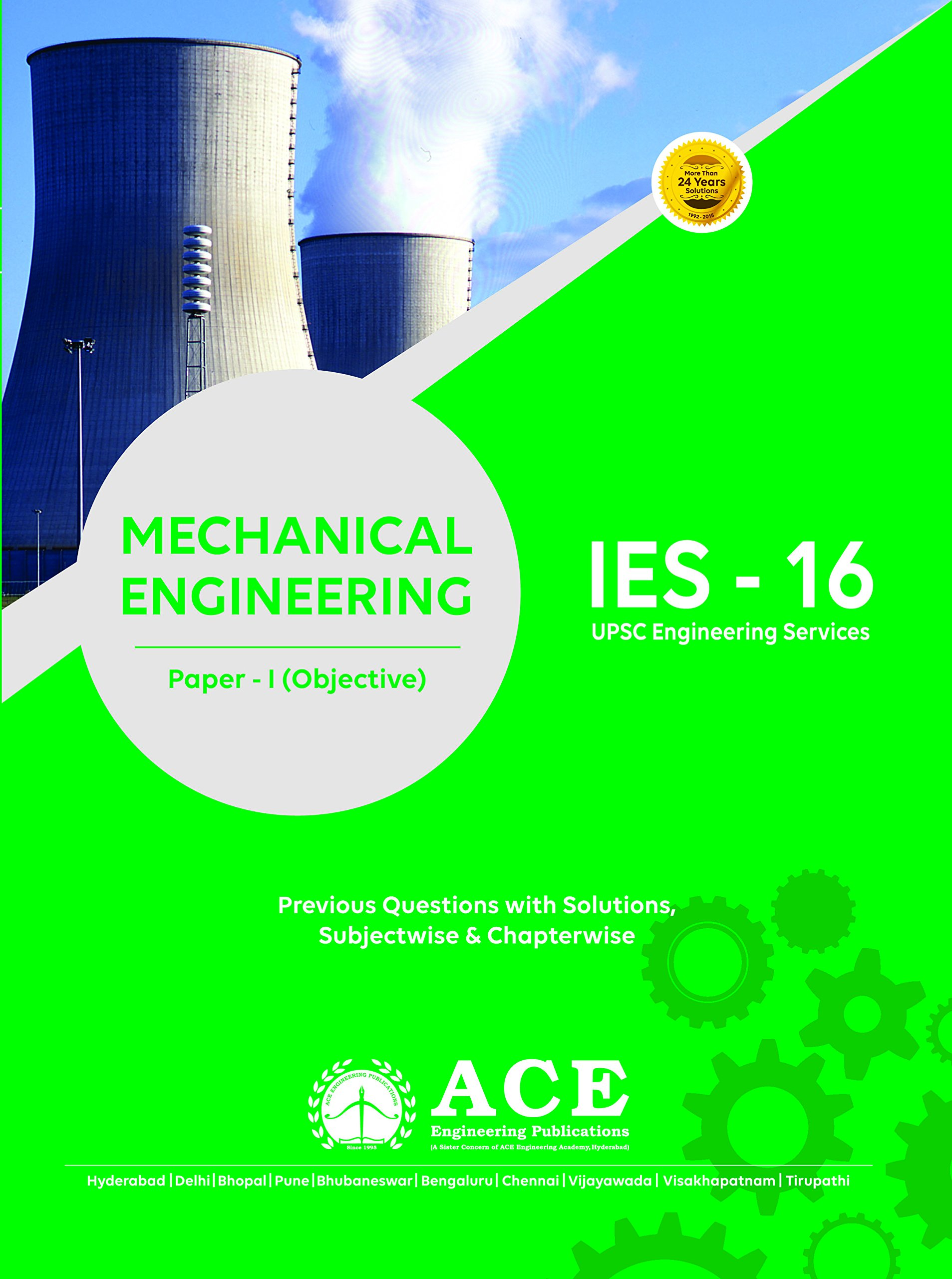 Download IES16-Mechanical Engg Objective Paper 1 (previous Questions & Solutions, Subject wise & Chapterwise, UPSC Engineering Services) PDF
