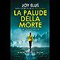 La palude della morte (Italian Edition)