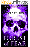 Forest of Fear: An Anthology of Halloween Horror Microfiction (Fright Night Fiction Book 1)