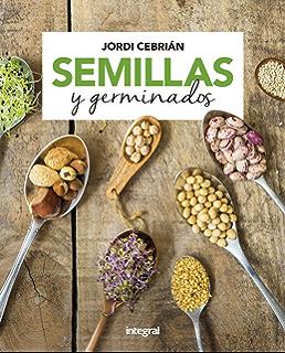 Cómo curan las semillas (SALUD) eBook: Jordi Cebrián: Amazon ...