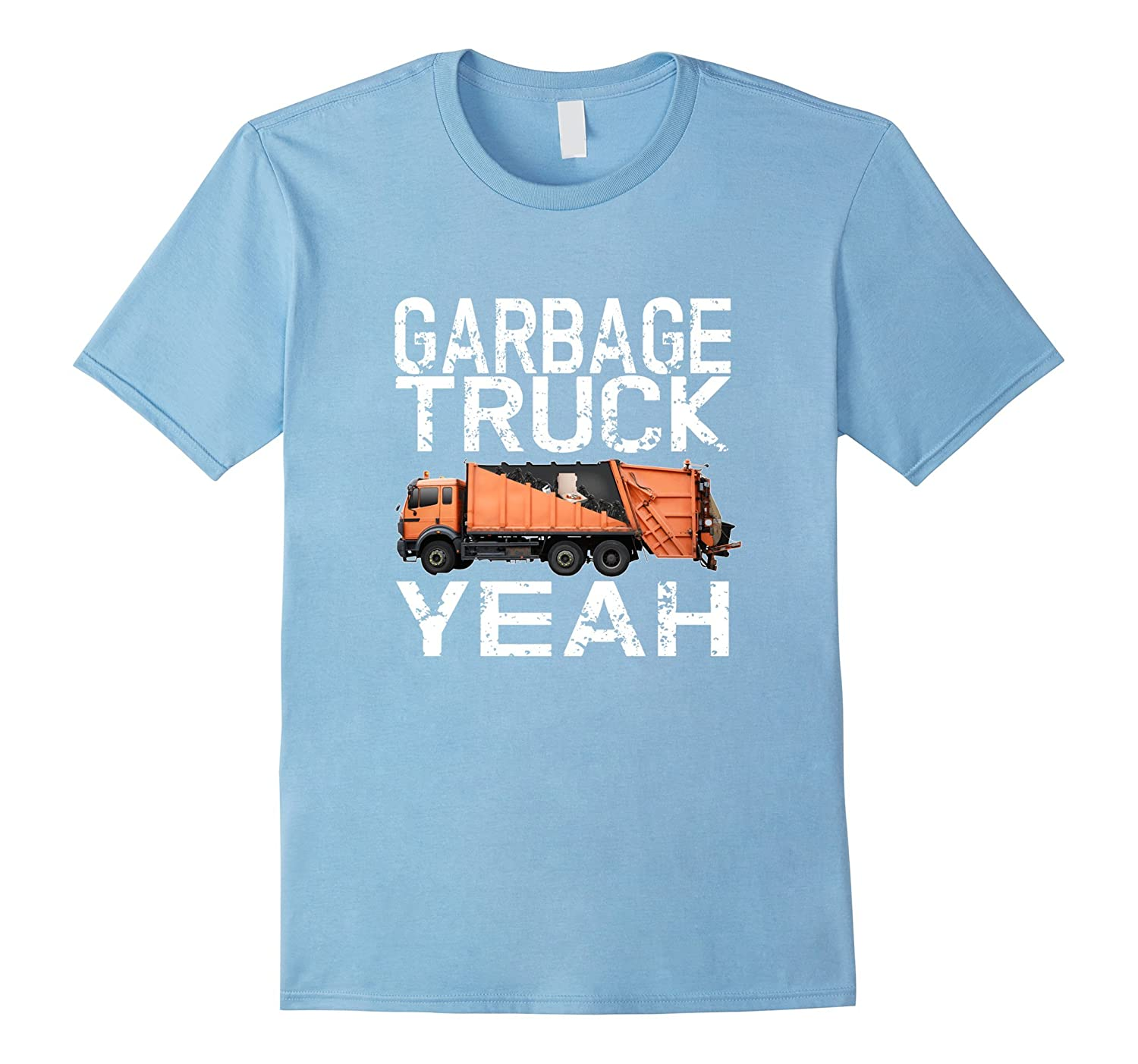 Best Garbage Truck Yeah - Cool Trash T shirt-CD