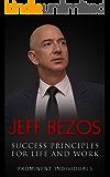 Jeff Bezos - Success Principles for Life and Work (English Edition)