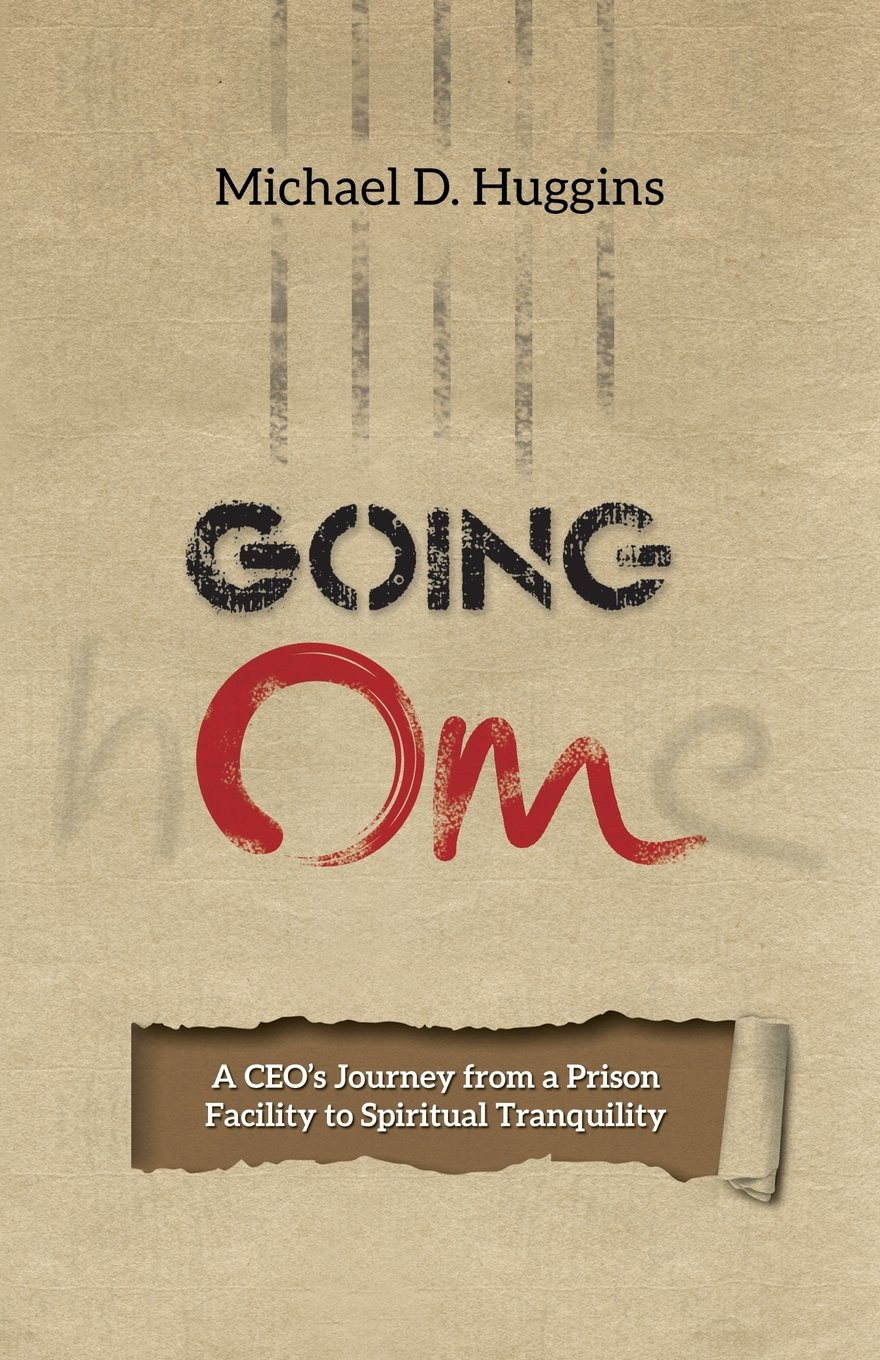 Going Om: A Ceo's Journey from a Prison Facility to