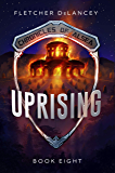 Uprising (Chronicles of Alsea Book 8)