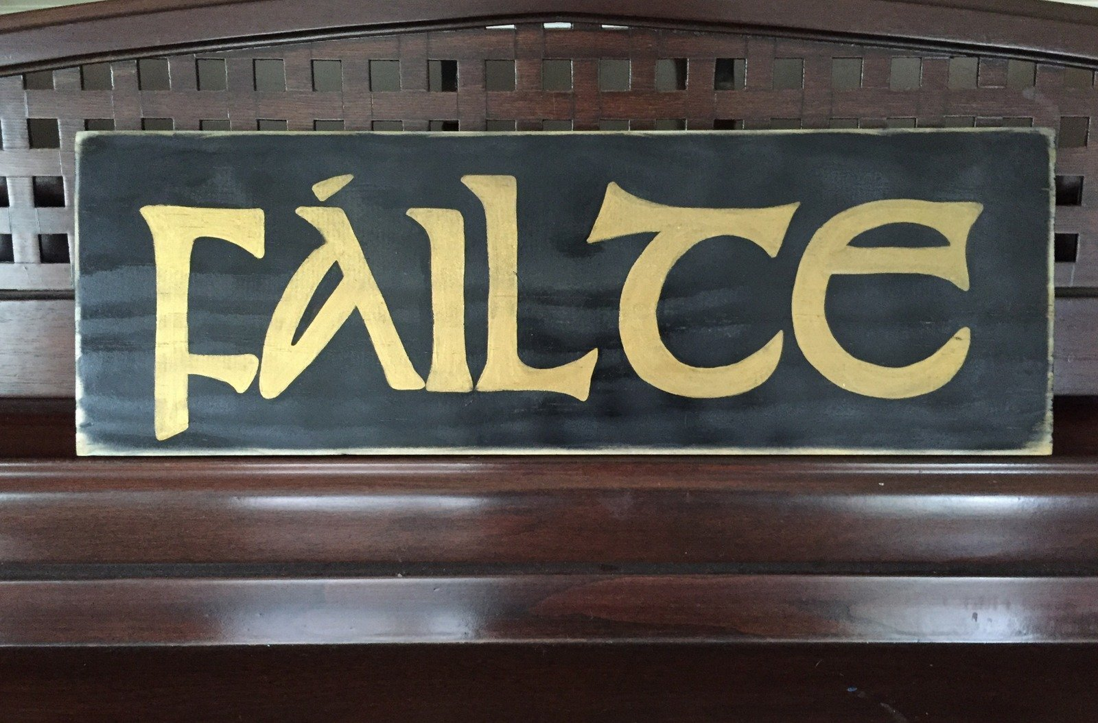 FAILTE Wooden Plaque Sign Hand Painted Gaelic Celtic Irish Ireland Home Wall Décor You Pick Color FREE SHIPPING