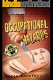Occupational Hazards: The Blue-Collar Omnibus