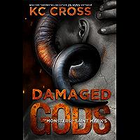 Damaged Gods: A Monster Romance (Monsters of Saint Mark's Book 1)