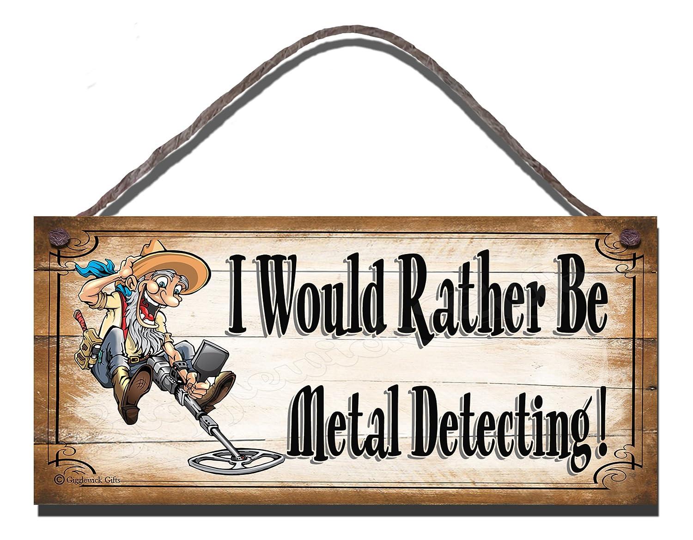 Gigglewick Gifts Cumpleaños ocasión de Madera Placa de Pared Funny Sign Shabby Chic Prefiero ser detección de Metales: Amazon.es: Hogar