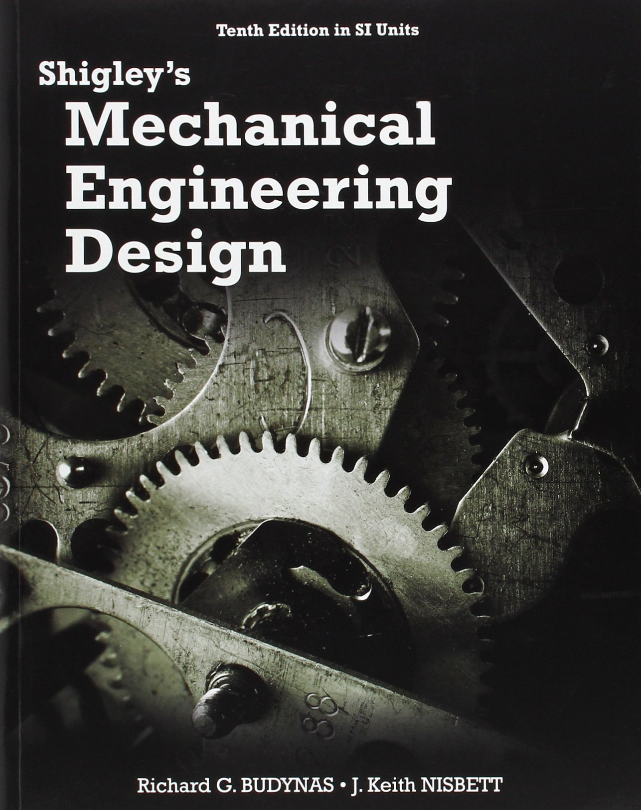 Shigley S Mechanical Engineering Design In Si Units By Richard G Budynas 1 Oct 2014 Paperback Amazon Com Books