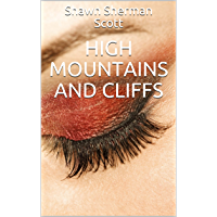 High Mountains and Cliffs (English Edition)