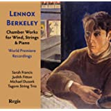 Lennox Berkeley: Chamber Works for Wind Strings and Piano