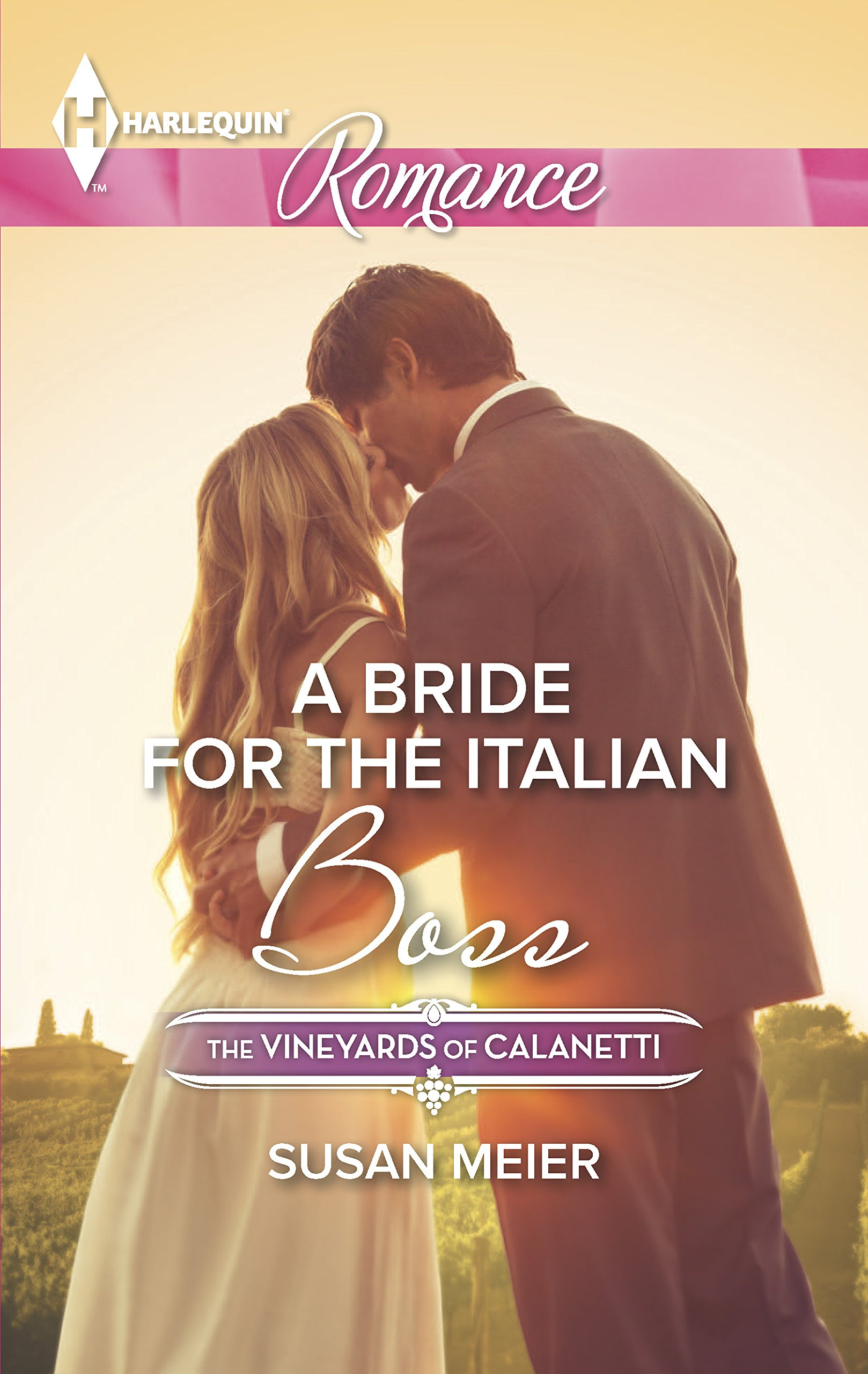 Read Online A Bride for the Italian Boss (The Vineyards of Calanetti) PDF