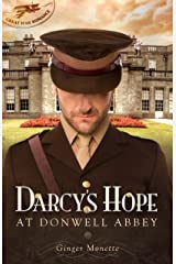 Darcy's Hope at Donwell Abbey: A WW1 Pride & Prejudice Companion Story (Great War Romance Book 2) Kindle Edition