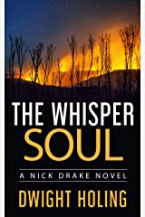 The Whisper Soul (A Nick Drake Novel Book 4) Kindle Edition