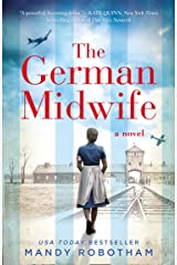 The German Midwife: the heartbreaking World War II historical fiction Kindle Edition