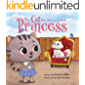 The Cat Who Wanted To Be A Princess: A Children's Book About Manners, Empathy, and Kindness (Perfect For Princess And…