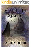 A Vial Full of Magic: Lucifer Thatch's Education of Witchery (Son of a Succubus Book 6)