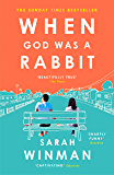 When God was a Rabbit: The Richard and Judy Bestseller (English Edition)