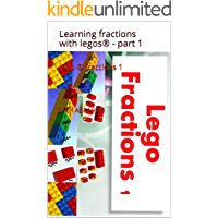lego ® fractions 1: Learning fractions with legos® - part 1 (lego math Book 3) (English Edition)