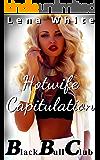 Hotwife Capitulation (Black Bull Club Book 5)