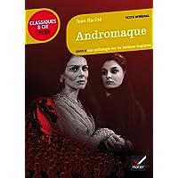 Andromaque: suivi d'une anthologie sur les héroïnes tragiques