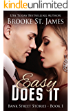 Easy Does It: A Romance (Bank Street Stories Book 1)