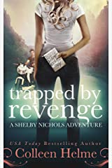 Trapped by Revenge: A Paranormal Women's Fiction Novel (Shelby Nichols Adventure Book 5) Kindle Edition