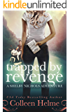 Trapped by Revenge: A Paranormal Women's Fiction Novel (Shelby Nichols Adventure Book 5)