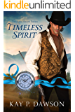 Timeless Spirit (Timeless Hearts Book 2)