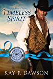 Timeless Spirit (Timeless Hearts Book 2)