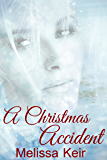 A Christmas Accident: A Wilder Sisters Novella