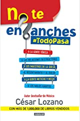 No te enganches #TodoPasa (Spanish Edition) Kindle Edition