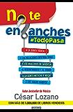 No te enganches #TodoPasa (Spanish Edition)