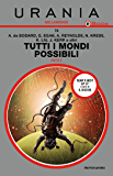 Tutti i mondi possibili - Parte 2 (Urania)