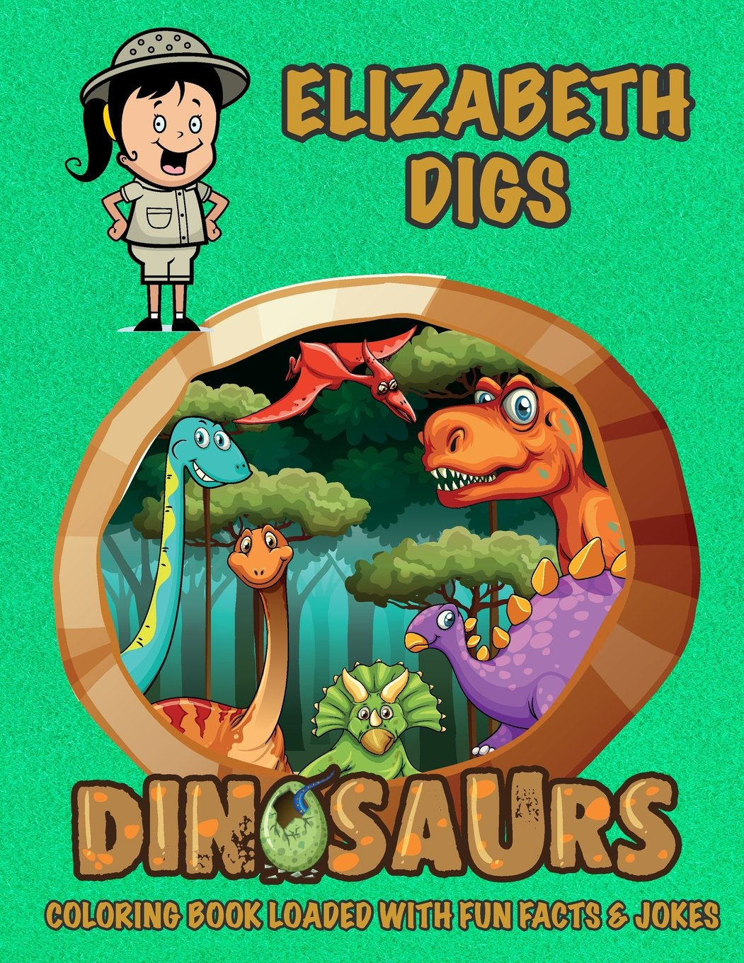 Elizabeth Digs Dinosaurs Coloring Book Loaded With Fun Facts & Jokes (Personalized Books for Children) pdf epub