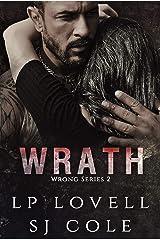 Wrath: Wrong book 2 Kindle Edition