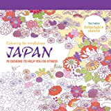 Japan: 70 designs to help you de-stress (Colouring for Mindfulness)