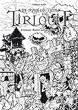 La malédiction de Tirlouit : Intégrale prestige