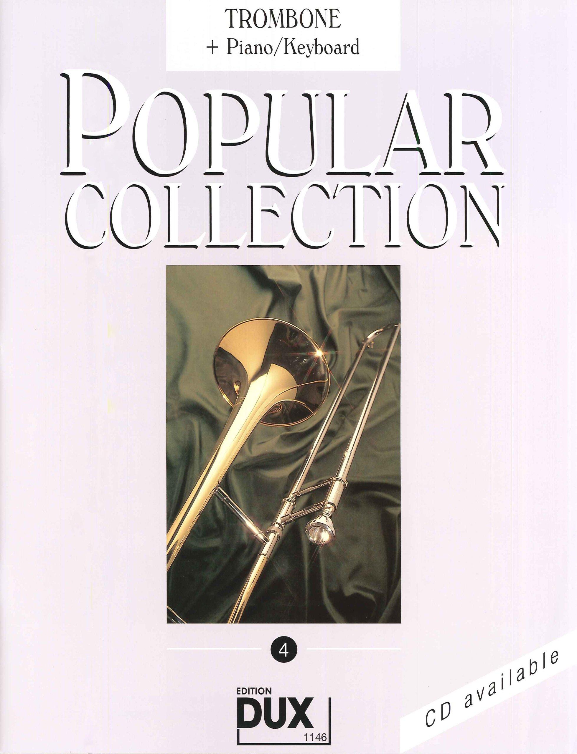 Popular Collection 4 Posaune und Klavier Musiknoten – 15. März 1999 Arturo Himmer Dux B00473YE58 Geisteswissenschaften