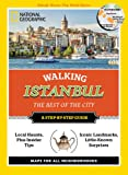 National Geographic Walking Istanbul: The Best of the City (National Geographic Walking Guide)