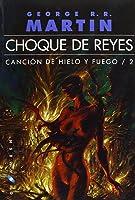 Canción De Hielo Y Fuego 2. Choque De Reyes