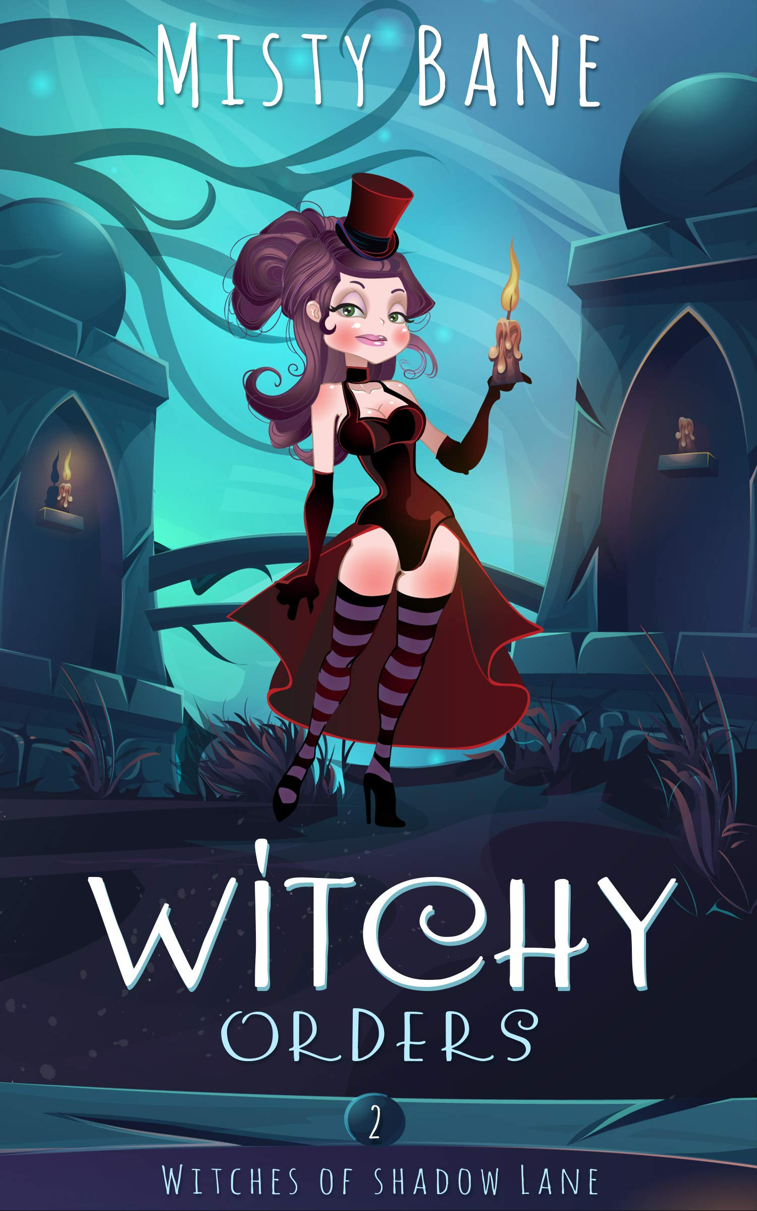 Witchy Orders  Witches Of Shadow Lane Paranormal Cozy Mystery Book 2   English Edition