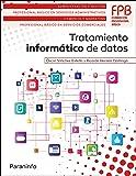 Tratamiento informático de datos (Administracion Y Gestion)