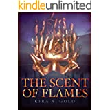 The Scent of Flames