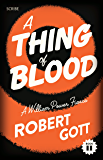 A Thing of Blood: a William Power fiasco