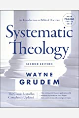 Systematic Theology, Second Edition: An Introduction to Biblical Doctrine (English Edition) eBook Kindle