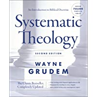 Systematic Theology, Second Edition: An Introduction to Biblical Doctrine